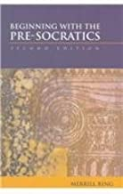 Beginning with the Pre-Socratics by Merrill Ring (1999-07-14)