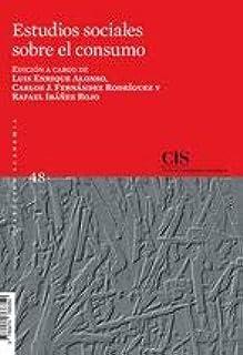 Estudios sociales sobre el consumo (Academia, Band 48)