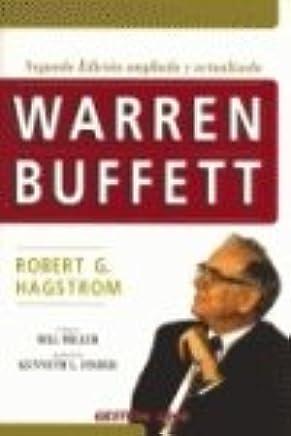Warren Buffett (2ª Edición ampliada y actualizada)