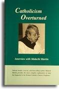 Catolicism Overturned – Entrevista com Malachi Martin