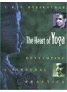 Simon & Schuster The Heart Of Yoga [Paperback] [Jan 01, 2003] T K V Desikachar