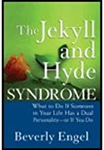 The Jekyll and Hyde Syndrome by Engel, Beverly. (Wiley,2007) [Hardcover]