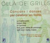 Olla de grills : cançons i danses per...