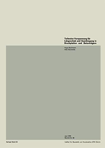 Teilweise Vorspannung für Längsschub in Druckplatten von Betonträgern (Institut für Baustatik und Konstruktion (82))
