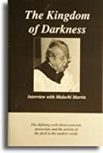 The Kingdom Of Darkness Interview With Malachi Martin
