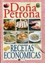 Las Recetas Economicas de Dona Petrona C. de Gandulfo...