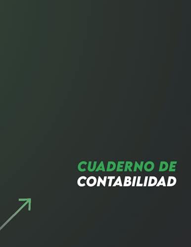 Cuaderno de Contabilidad: Libro de cuentas contabilidad para autónomos y empresas | plan general de contabilidad | Libro de registro diario de caja | formato A4 , 120 páginas
