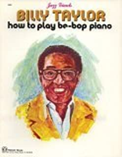 Billy Taylor: How to Play Be-Bop Piano (Jazz Giants)