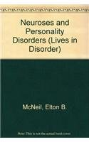 Neuroses and Personality Disorders (Lives in Disorder) 0136115098 Book Cover