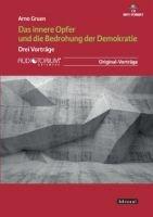 Das innere Opfer und die Bedrohung der Demokratie, CD, MP3