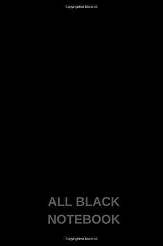 all black notebook: DIN A5 Notizheft | 114 Seiten liniertes Notizbuch komplett schwarz !!! | Geschenkidee | all black notebook