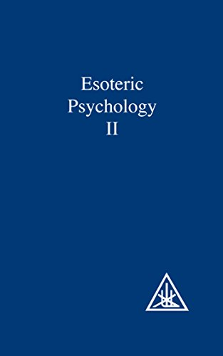 Esoteric Psychology: A Treatise on the 7 Rays (A Treatise on the Seven Rays)