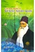 Life and works of sir syed ahmed khan