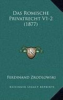 Das Romische Privatrecht V1-2 (1877)