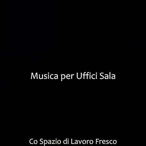 Musica per Uffici Sala