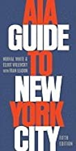 Aia Guide to New York City 5TH EDITION [PB,2010]