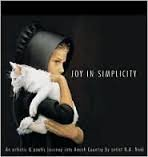 Joy In Simplicity : An Artistic & Poetic Journey into Amish Country, featuring Original Art by Nancy Noel