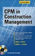 CPM in Construction Management, 7th Edition (With CD-ROM)