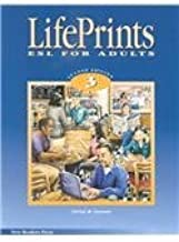 Lifeprints: Level 3: ESL for Adults 2nd Ed.