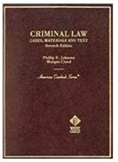 Criminal Law: Cases, Materials, and Texts (American Casebook Series)
