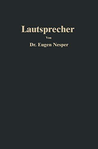 Lautsprecher (Bibliothek des Radio Amateurs (geschlossen)) (German Edition) (Bibliothek des Radio Amateurs (geschlossen) (22), Band 22)