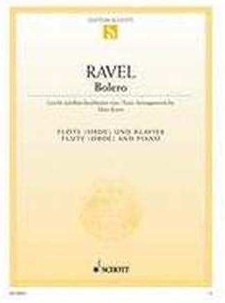 Bolero–arrangiamento per flauto traverso–(Oboe)–Pianoforte [Note musicali/holzweißig] Compositore: Ravel Maurice