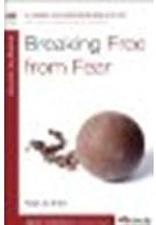 Breaking Free from Fear by Arthur, Kay [WaterBrook Press, 2012] (Paperback) [Paperback]