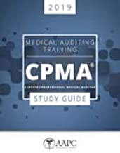2019 Official CPMA® Certification Study Guide