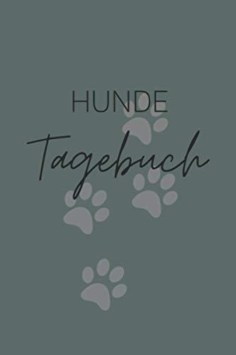 Hunde Tagebuch: Hunde Symptomtagebuch A5 – Das Wohlbefinden deines Hundes dokumentieren I Gesundheitszustand analysieren, Krankheiten rechtzeitig ... persönlicher Hundeplaner für alle Hunde Mamas