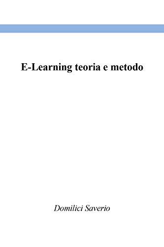 E-Learning teoria e metodo