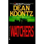 Watchers by Koontz,Dean. [1999] Paperback