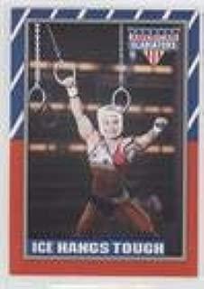 Ice Hangs Tough (Trading Card) 1991 Topps American Gladiators - [Base] #25