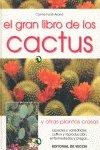 Gran libro de los cactus, el (Floricultura Y Jardineria)