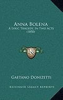Anna Bolena: A Lyric Tragedy, In Two Acts (1850)
