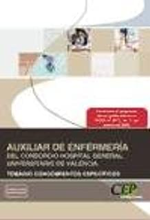 Auxiliar de Enfermería del Consorcio Hospital General Universitario de Valencia. Temario Conocimientos Específicos (Colección 1351)