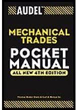 Audel Mechanical Trades Pocket Manual (4th, 03) by Davis, Thomas B - Nelson, Carl A [Paperback (2003)]