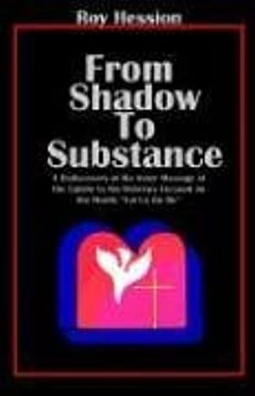From Shadow to Substance by Roy Hession (2005-10-12)