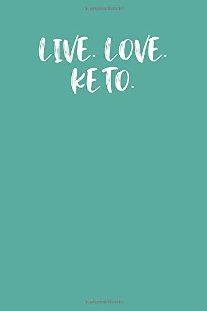 あなたのものもちろん爆発するLIVE. LOVE. KETO.: Keto Diet Planner