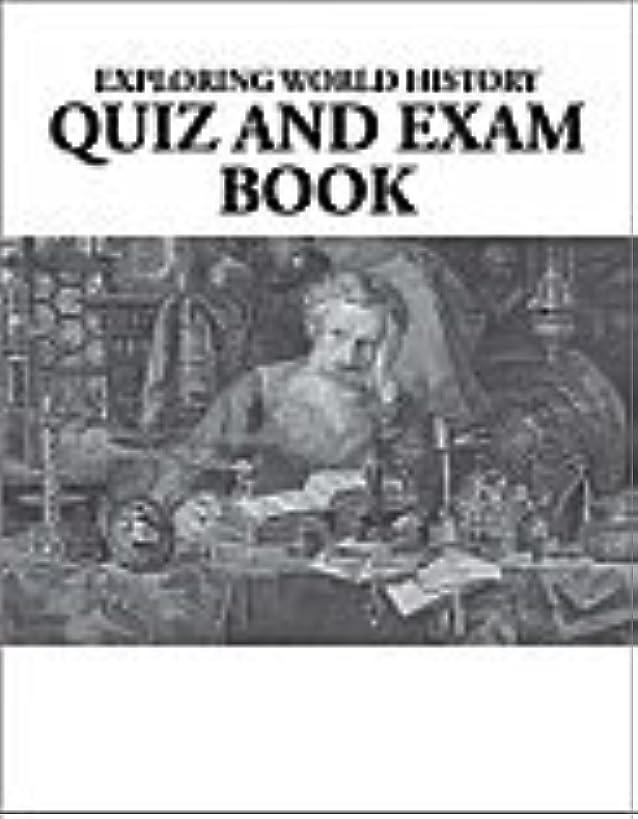Exploring World History Quiz and Exam Book