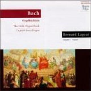 Bach: Little Organ Book by Bernard Lagace