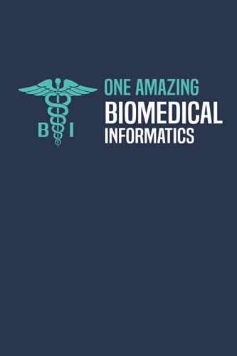 One Amazing Biomedical Informatics: Blank Lined Notebook For Biomedical Informatics: 6x9, Matte Cove