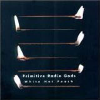 White Hot Peach by Primitive Radio Gods (2000-10-31?