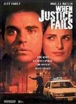 When Justice Fails [DVD]