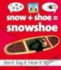 Snow Shoe Binding