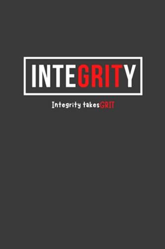 Integrity Takes Grit Notebook/Jo...