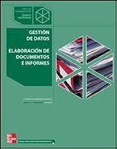 GESTION DE DATOS. ELABORACION DE DOCUMENTOS E INFORMES ...