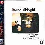 Dizzy Gillespie Meets Phil Woods-Round Midnight [Import]