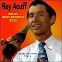 R.C. Cola Radio Shows 1 by Roy Acuff
