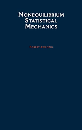 Zwanzig, R: Nonequilibrium Statistical Mechanics