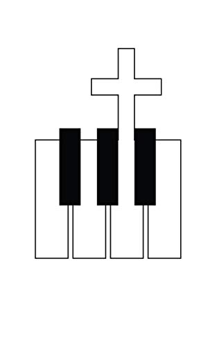 Keyboard And Cross: Keyboard And Cross Musician Christian Band Music Notebook - Spiritual Religious Musical Doodle Diary Book Gift For Pianist ... Love Jesus When They Pray And Play In Church